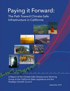Paying It Forward: The Path Toward Climate-Safe Infrastructure in California